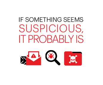 If something seems suspicious, it probably is